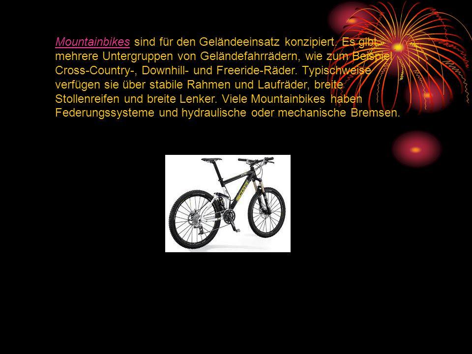 MountainbikesMountainbikes sind für den Geländeeinsatz konzipiert. Es gibt mehrere Untergruppen von Geländefahrrädern, wie zum Beispiel Cross-Country-