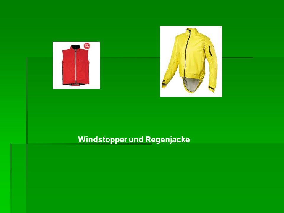 Windstopper und Regenjacke
