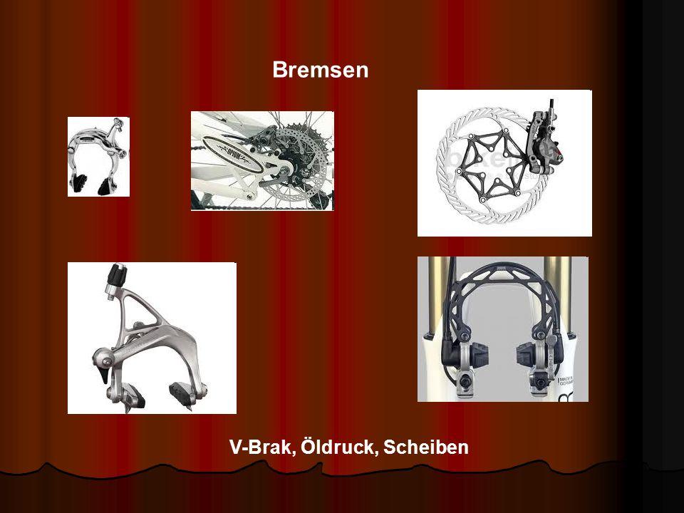 V-Brak, Öldruck, Scheiben Bremsen