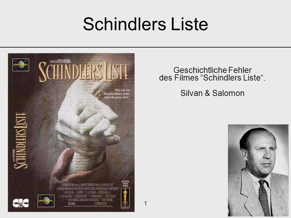 """1 Geschichtliche Fehler des Filmes """"Schindlers Liste"""". Silvan & Salomon Schindlers Liste"""