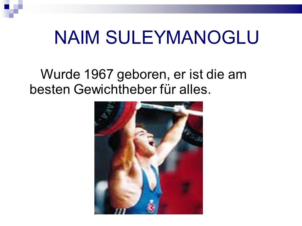 NAIM SULEYMANOGLU Wurde 1967 geboren, er ist die am besten Gewichtheber für alles.