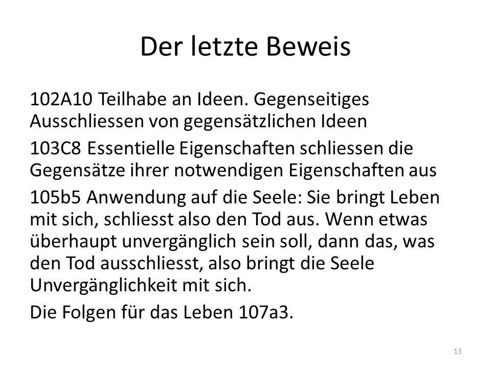 Der letzte Beweis 102A10 Teilhabe an Ideen.