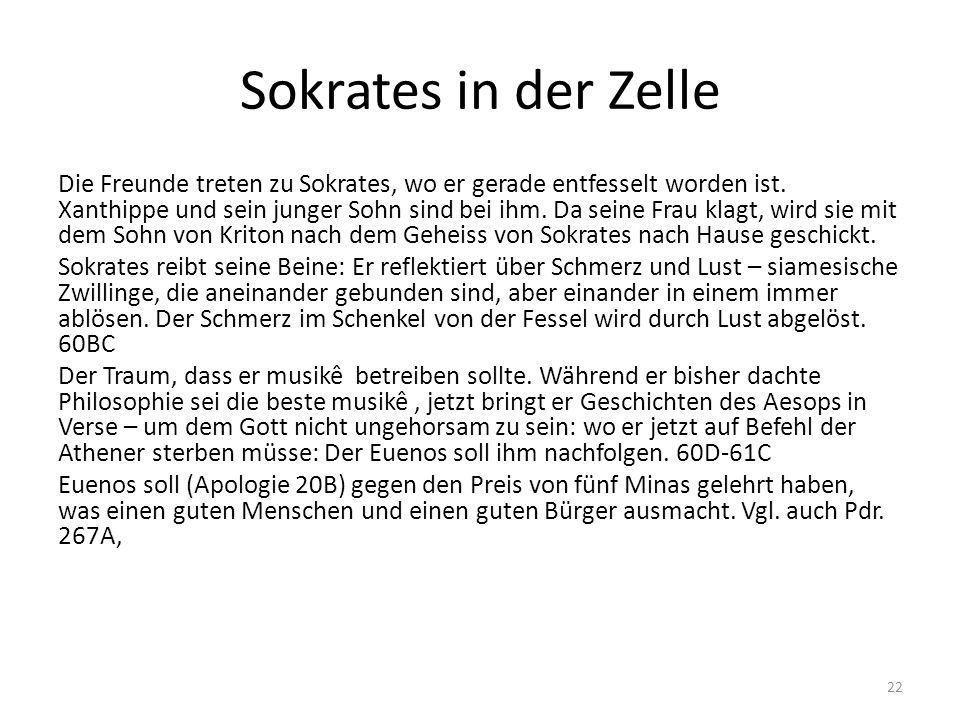 Sokrates in der Zelle Die Freunde treten zu Sokrates, wo er gerade entfesselt worden ist.