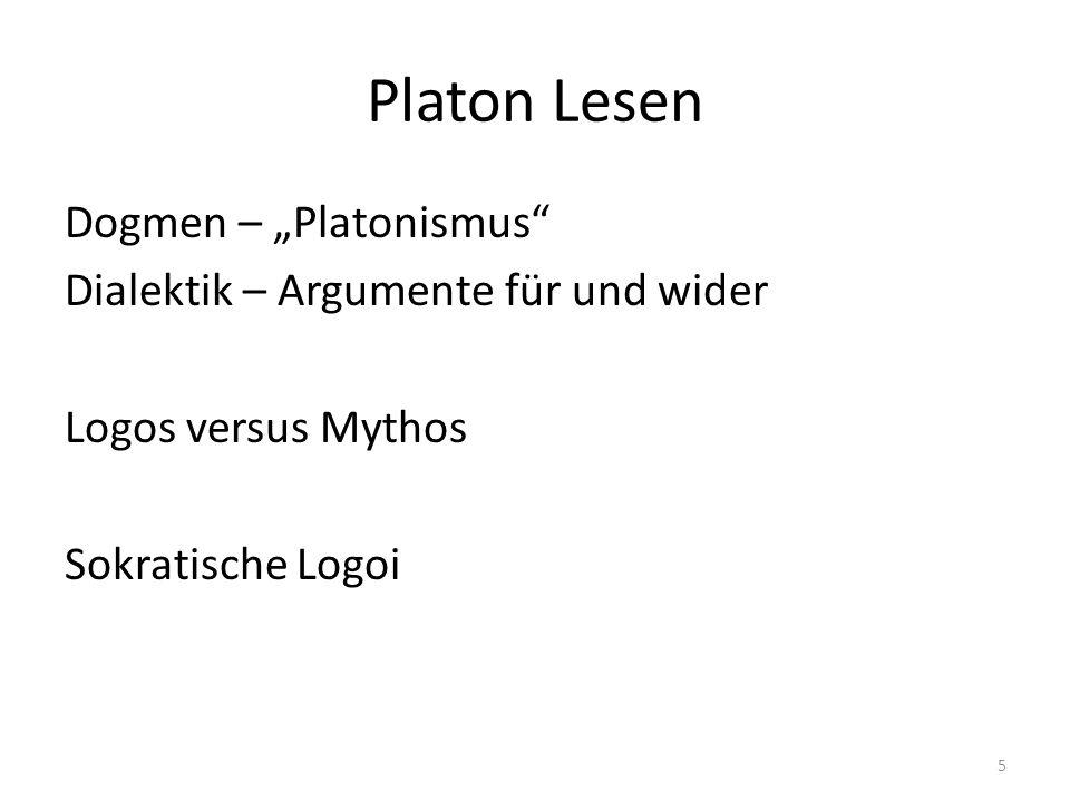 """Platon Lesen Dogmen – """"Platonismus Dialektik – Argumente für und wider Logos versus Mythos Sokratische Logoi 5"""
