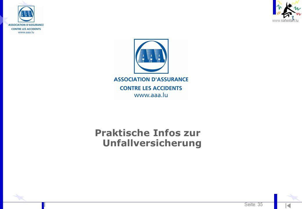www.safestart.lu Seite: 35 Praktische Infos zur Unfallversicherung