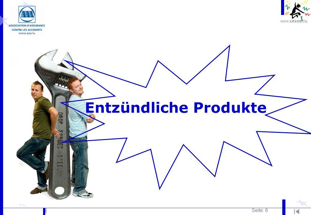 www.safestart.lu Seite: 6 Entzündliche Produkte