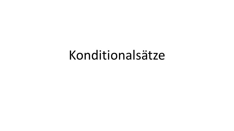 Konditionalsätze
