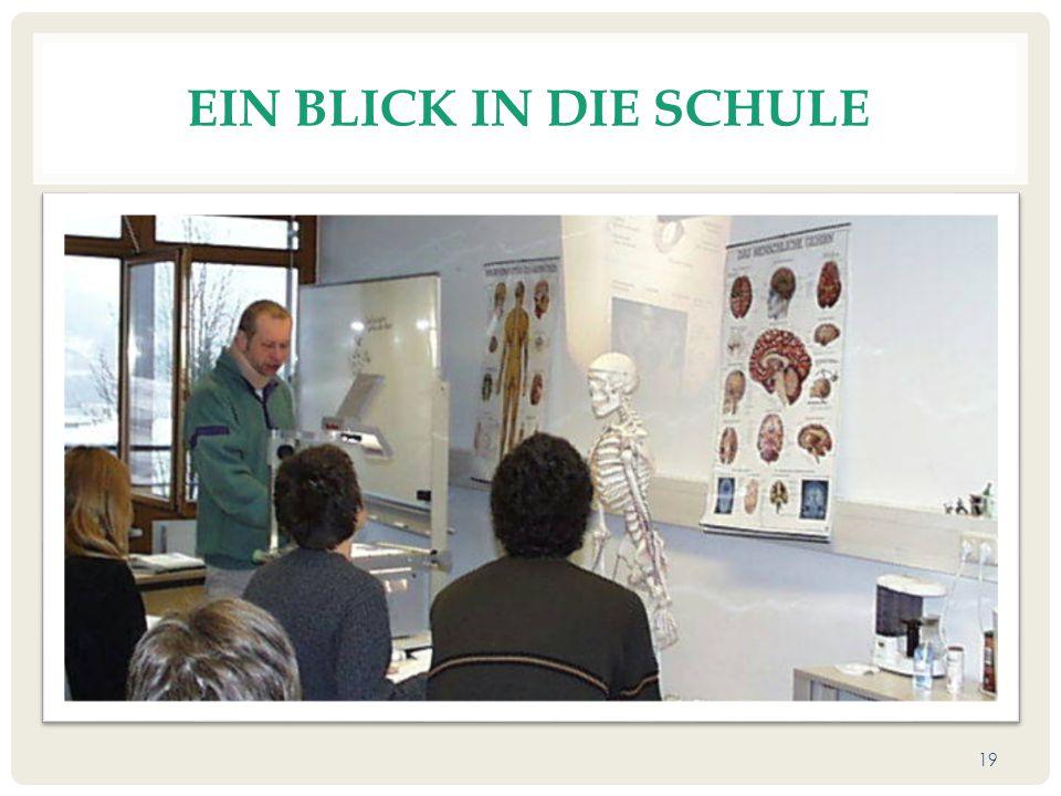 EIN BLICK IN DIE SCHULE 19