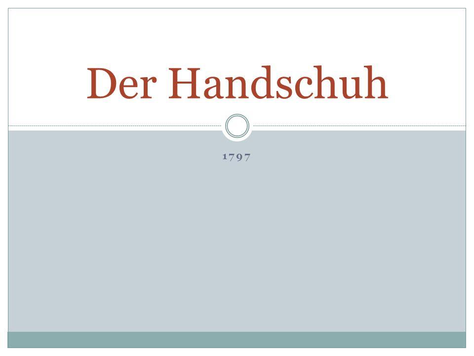 1797 Der Handschuh