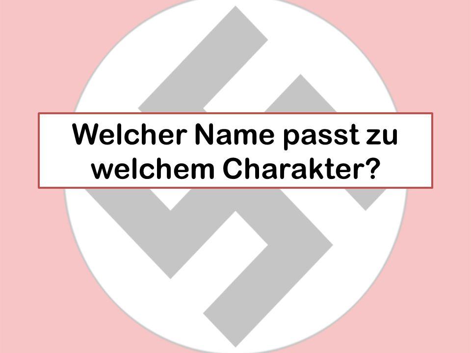 Welcher Name passt zu welchem Charakter?