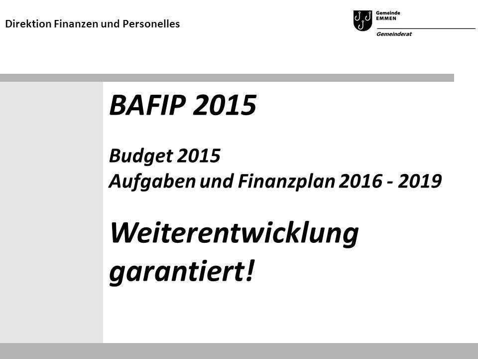 Budget 2015: Aussichten Grundsätzliche Verschlechterung der finanziellen Lage = Kennzahlen ändern sich negativ Handlungsspielraum ist stark eingeschränkt Direktion Finanzen und Personelles