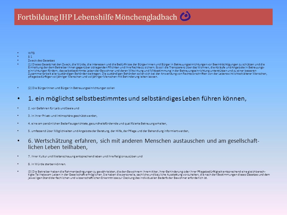 Fortbildung IHP Lebenshilfe Mönchengladbach I.Basis der Hilfeplanung 1.