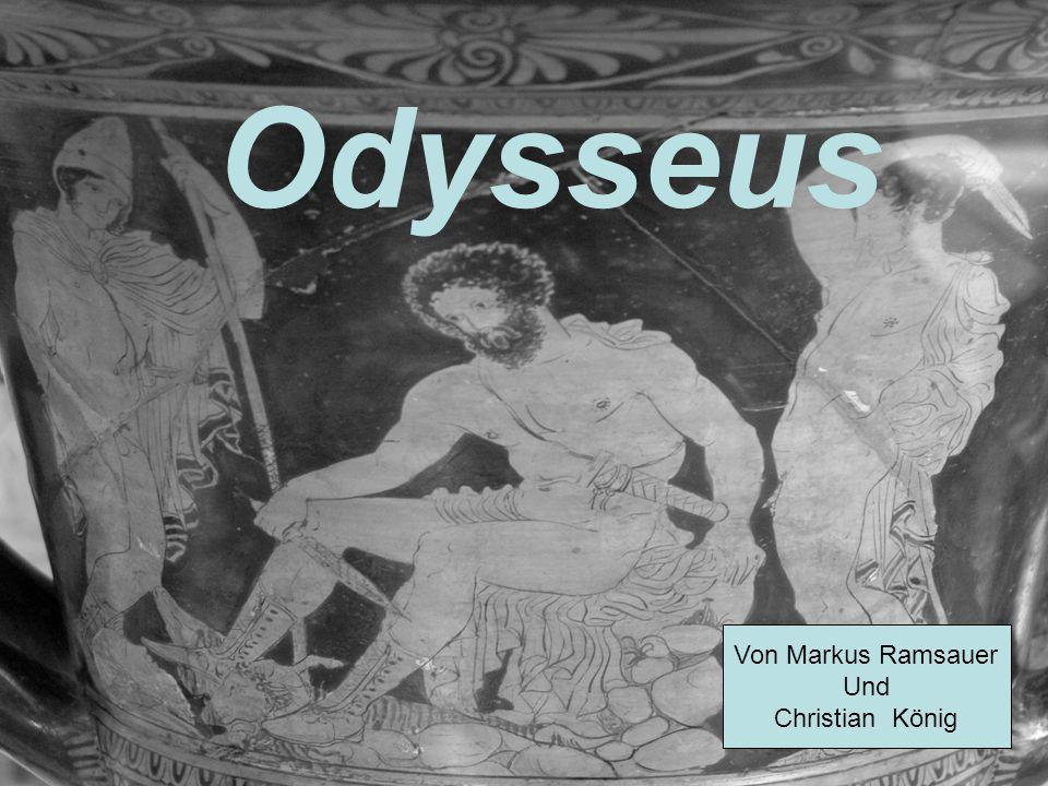 ALLGEMEINES Held der griechischen Mythologie Odyssee wurde im 8.