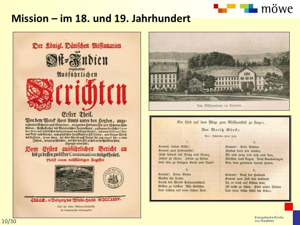 Evangelische Kirche von Westfalen Mission – im 18. und 19. Jahrhundert 10/30