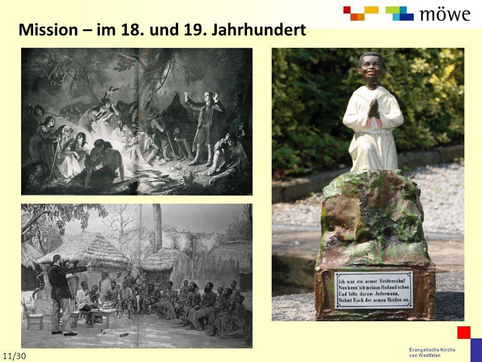 Evangelische Kirche von Westfalen Mission – im 18. und 19. Jahrhundert 11/30