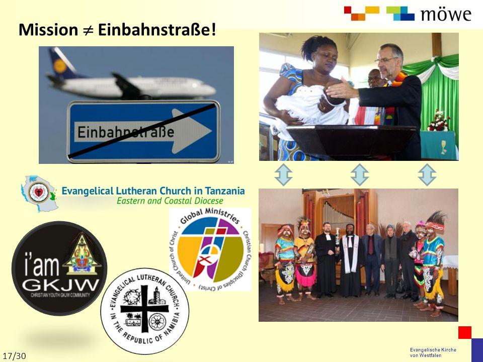 Evangelische Kirche von Westfalen Mission  Einbahnstraße! 17/30