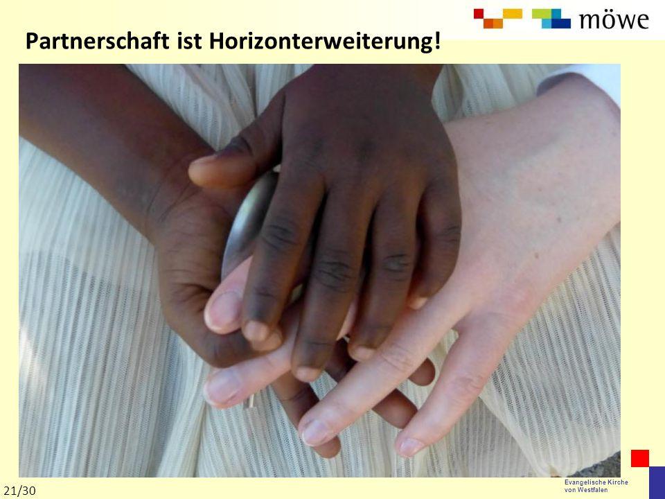 Evangelische Kirche von Westfalen Partnerschaft ist Horizonterweiterung! 21/30