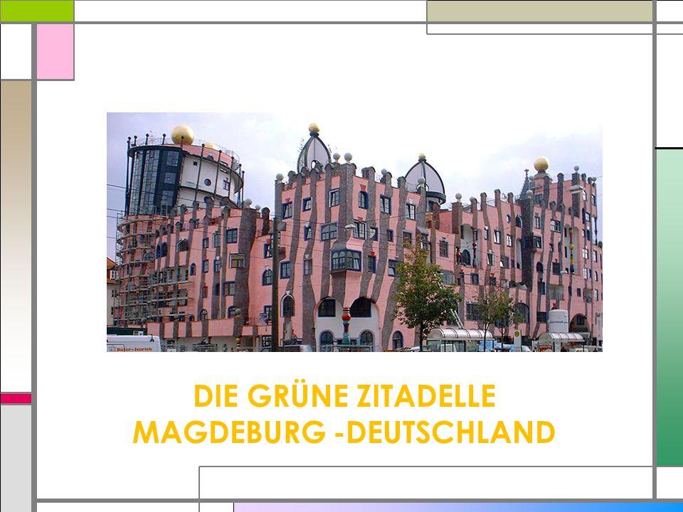 DIE GRÜNE ZITADELLE MAGDEBURG -DEUTSCHLAND