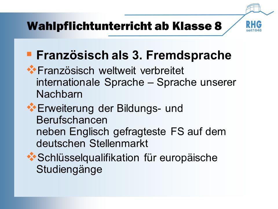 Wahlpflichtunterricht ab Klasse 8  Französisch als 3.