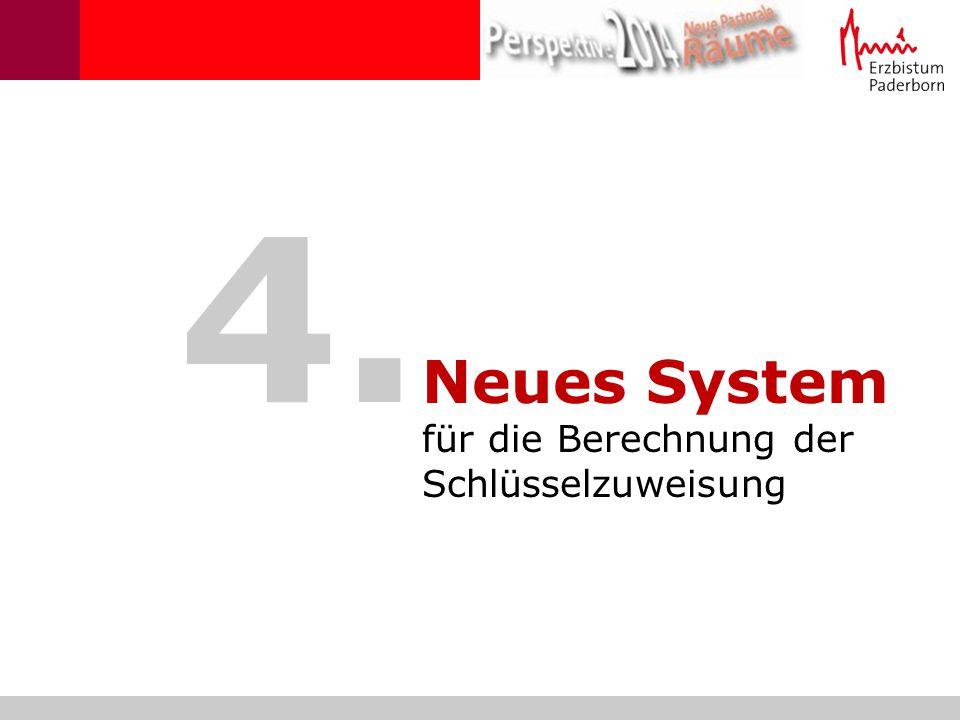 4. Neues System für die Berechnung der Schlüsselzuweisung
