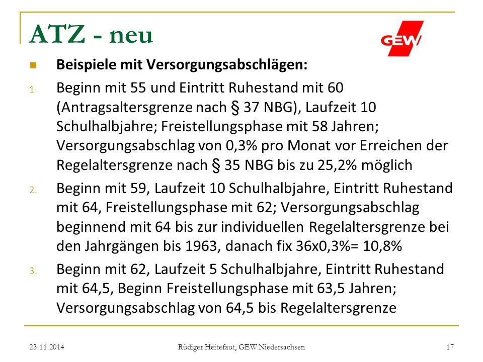 ATZ - neu Beispiele mit Versorgungsabschlägen: 1. Beginn mit 55 und Eintritt Ruhestand mit 60 (Antragsaltersgrenze nach § 37 NBG), Laufzeit 10 Schulha