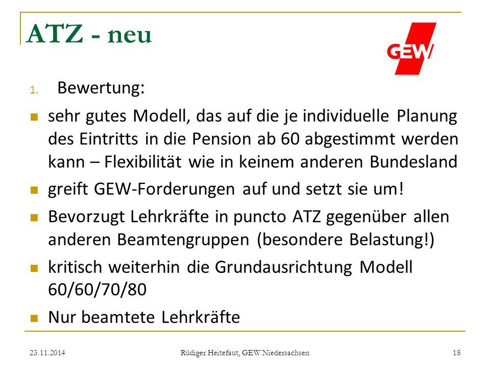 ATZ - neu 1. Bewertung : sehr gutes Modell, das auf die je individuelle Planung des Eintritts in die Pension ab 60 abgestimmt werden kann – Flexibilit