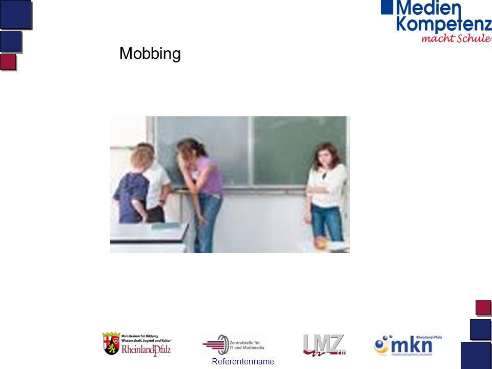 Referentenname Mobbing