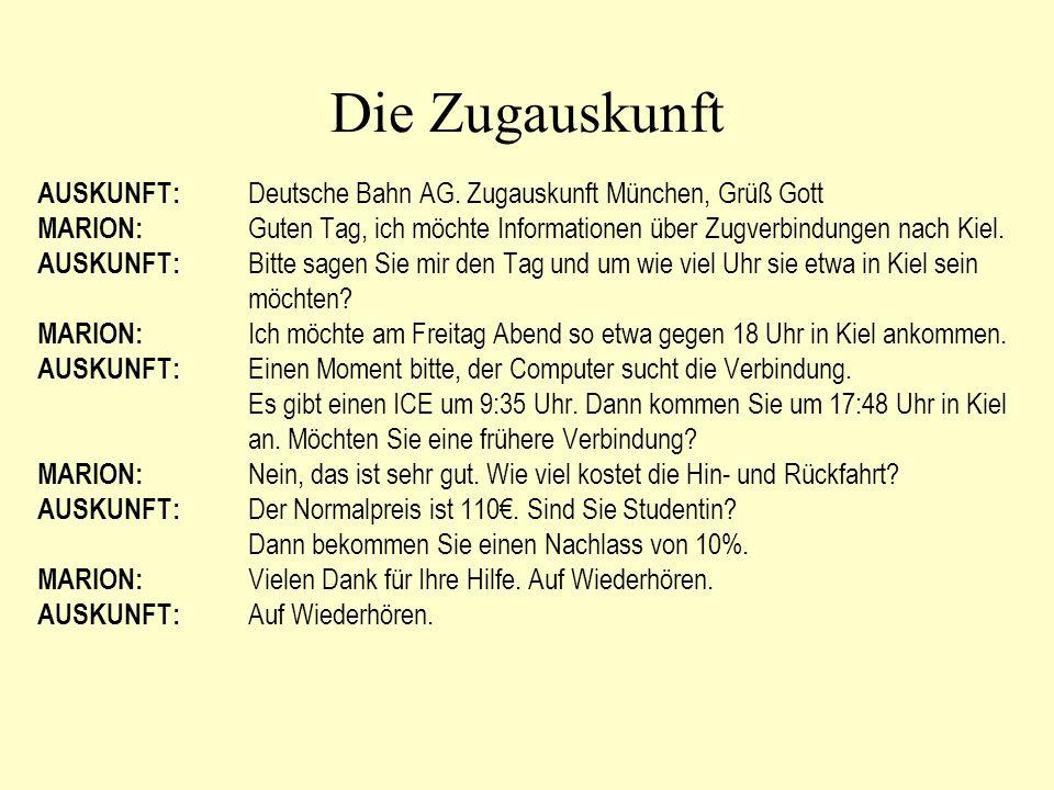 Die Zugauskunft AUSKUNFT: Deutsche Bahn AG.