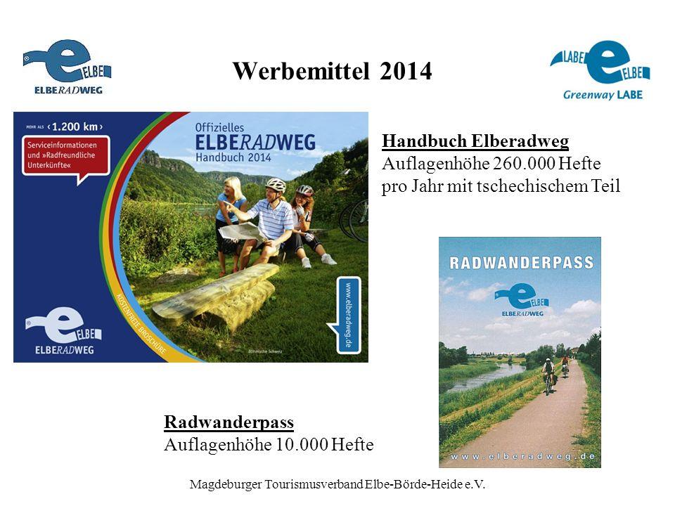 Werbemittel 2014 Magdeburger Tourismusverband Elbe-Börde-Heide e.V. Handbuch Elberadweg Auflagenhöhe 260.000 Hefte pro Jahr mit tschechischem Teil Rad