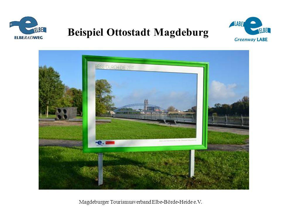 Magdeburger Tourismusverband Elbe-Börde-Heide e.V. Beispiel Ottostadt Magdeburg