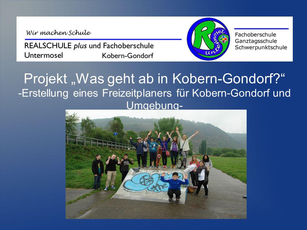 """Projekt """"Was geht ab in Kobern-Gondorf? -Erstellung eines Freizeitplaners für Kobern-Gondorf und Umgebung-"""