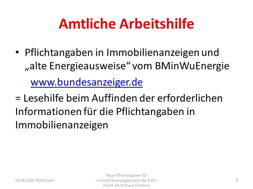 """Amtliche Arbeitshilfe Pflichtangaben in Immobilienanzeigen und """"alte Energieausweise"""" vom BMinWuEnergie www.bundesanzeiger.de = Lesehilfe beim Auffind"""