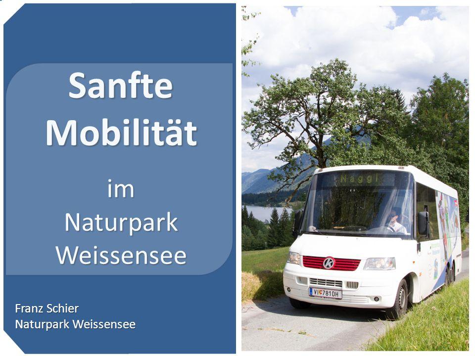 … 2 Sanfte Mobilität im Naturpark Weissensee Franz Schier Naturpark Weissensee