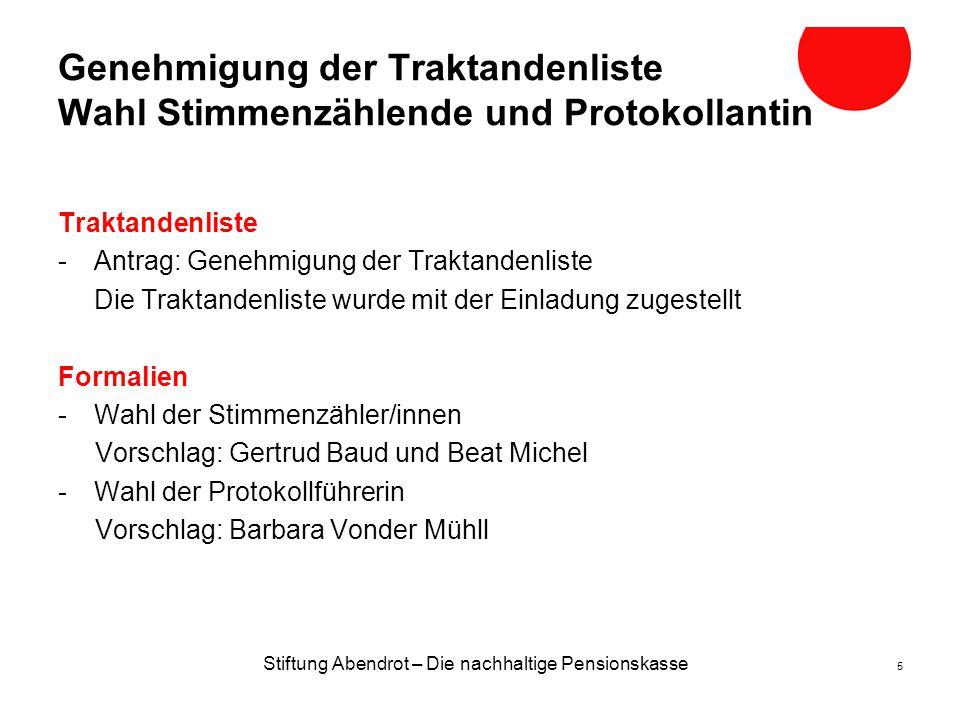 Entwicklung Nettovermögen von 2007 bis 30.06.2014 Stiftung Abendrot – Die nachhaltige Pensionskasse 26