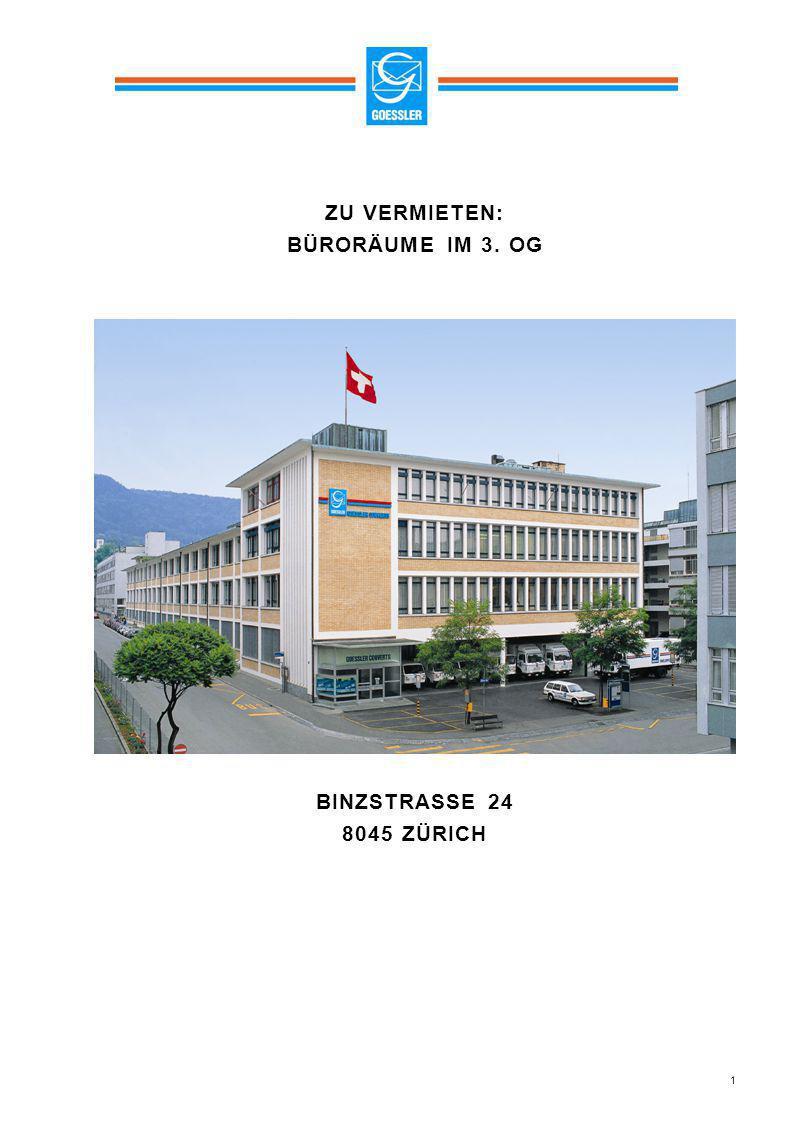 1 ZU VERMIETEN: BÜRORÄUME IM 3. OG BINZSTRASSE 24 8045 ZÜRICH