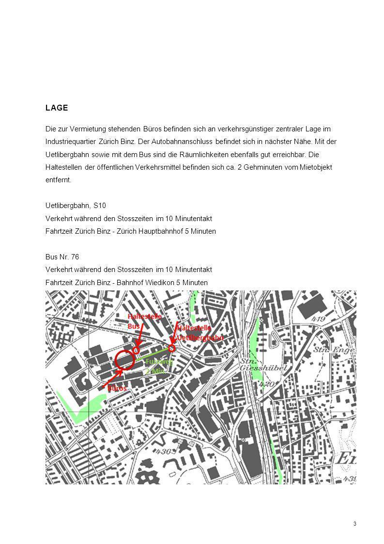 3 Die zur Vermietung stehenden Büros befinden sich an verkehrsgünstiger zentraler Lage im Industriequartier Zürich Binz.