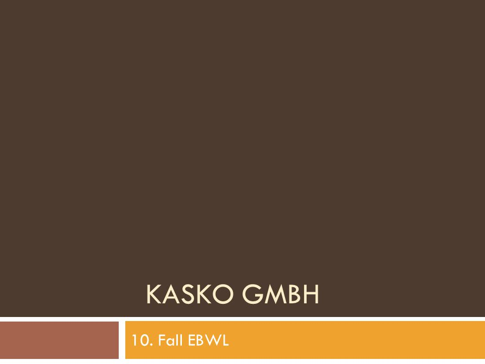 KASKO GMBH 10. Fall EBWL