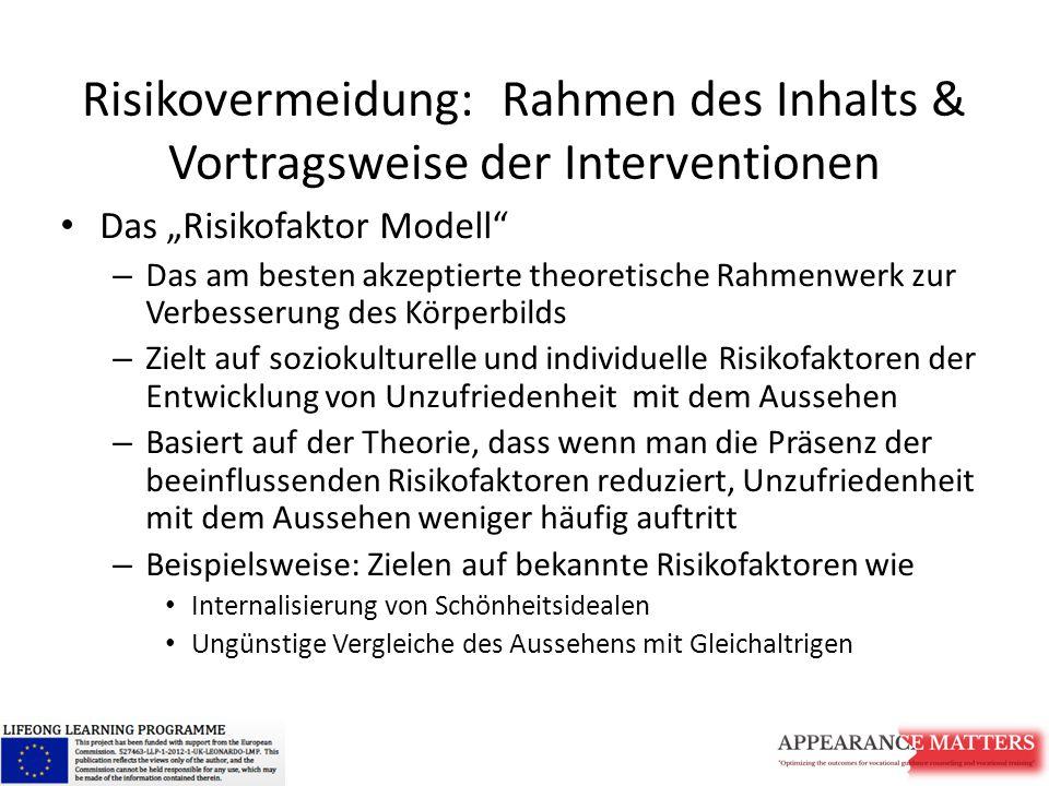 Zusammenhängende Zugänge zu Interventionen 1.Medienkompetenz 2.Vergleichsgruppe 3.