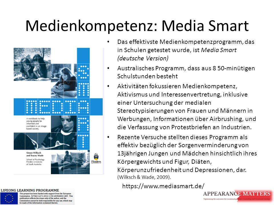 Medienkompetenz: Media Smart Das effektivste Medienkompetenzprogramm, das in Schulen getestet wurde, ist Media Smart (deutsche Version) Australisches