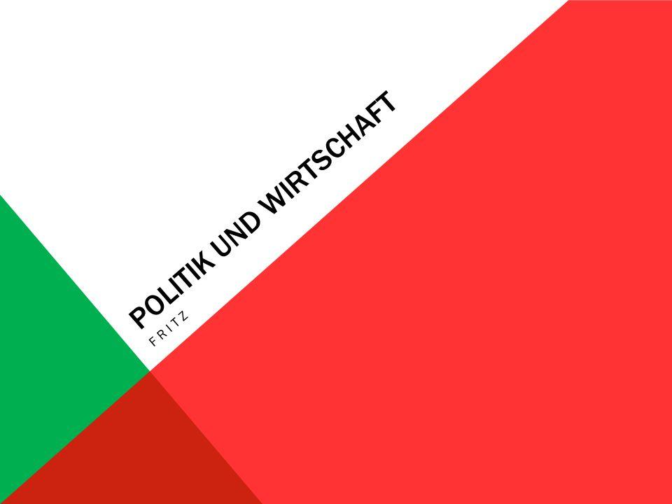 POLITIK UND WIRTSCHAFT FRITZ