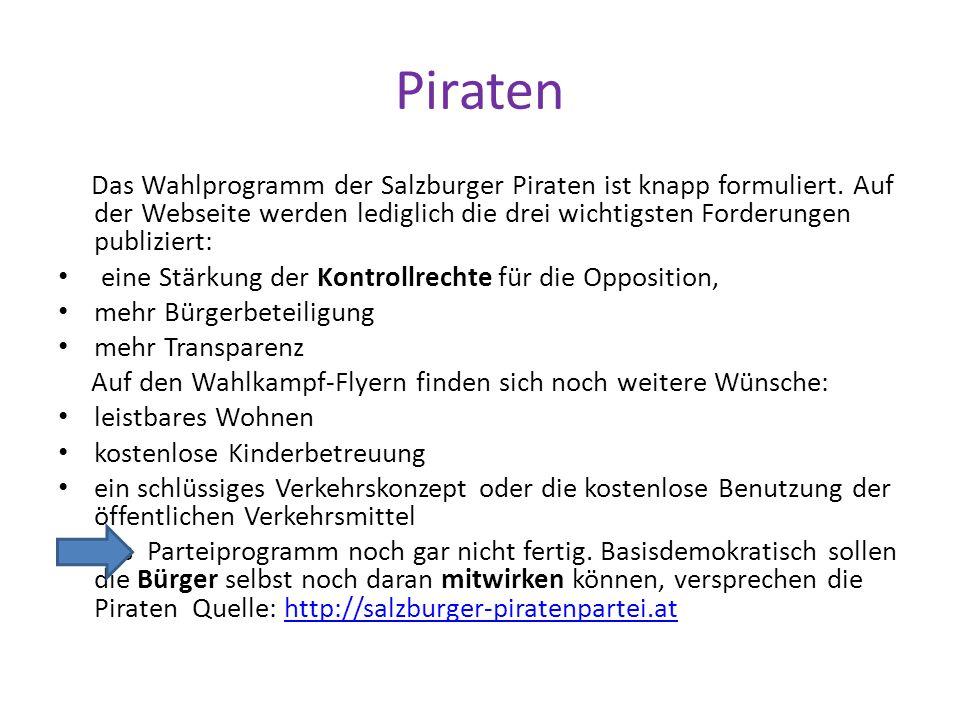 Piraten Das Wahlprogramm der Salzburger Piraten ist knapp formuliert.