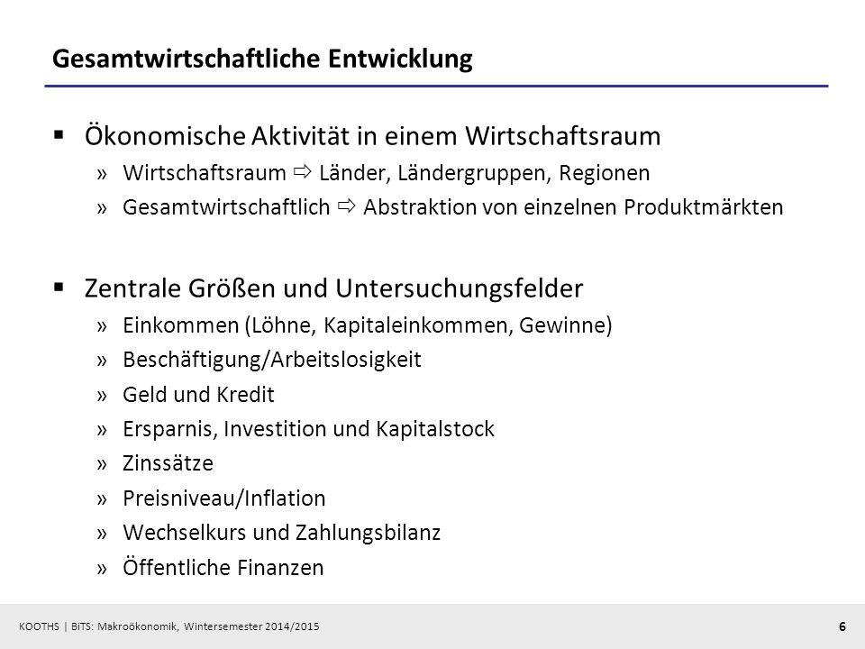 """KOOTHS   BiTS: Makroökonomik, Wintersemester 2014/2015 7 Makroökonomik als Grundlage für Diagnose, Prognose und Stabilisierungspolitik (""""magisches Viereck )  Stabilitäts- und Wachstumsgesetz (StabG, 8."""