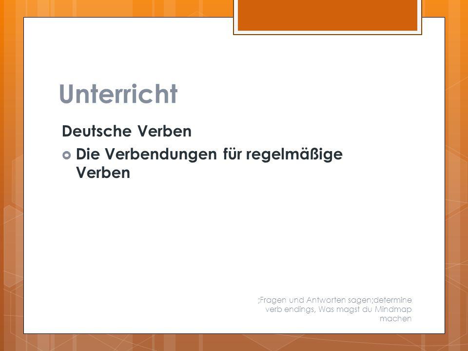 Unterricht Deutsche Verben  Die Verbendungen für regelmäßige Verben ;Fragen und Antworten sagen;determine verb endings, Was magst du Mindmap machen