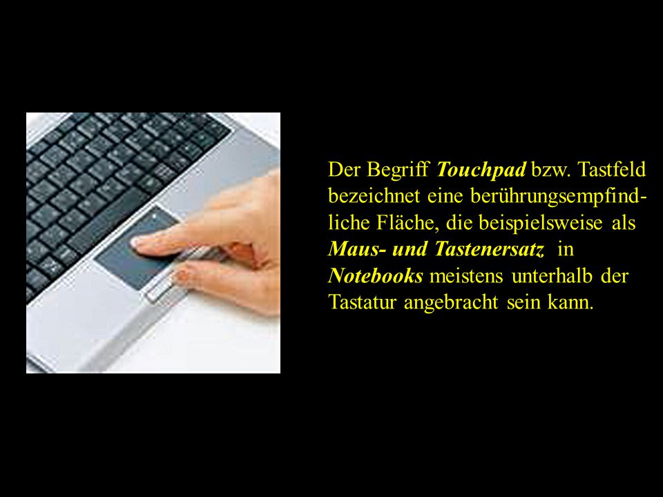 Der Begriff Touchpad bzw.