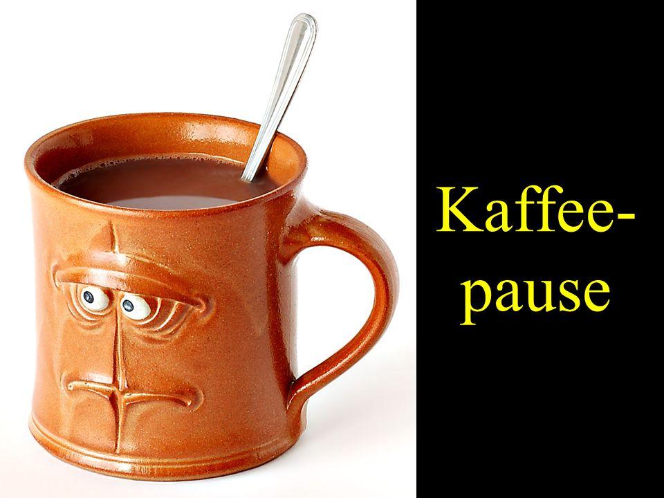 Kaffee- pause