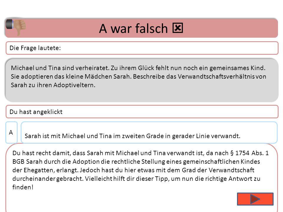 Thema 1 – Frage 4 Michael und Tina sind verheiratet.