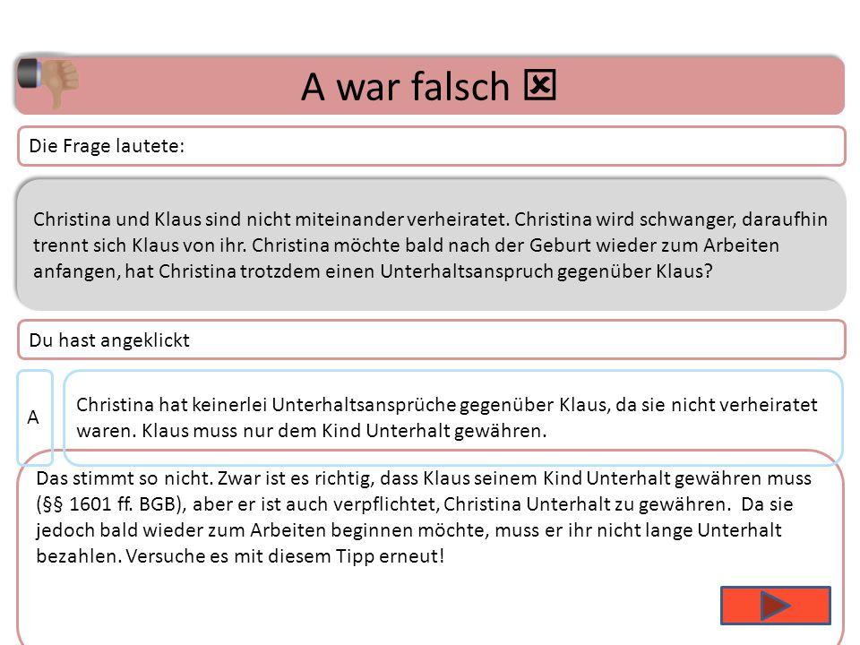 Thema 3 – Frage 14 Christina und Klaus sind nicht miteinander verheiratet.