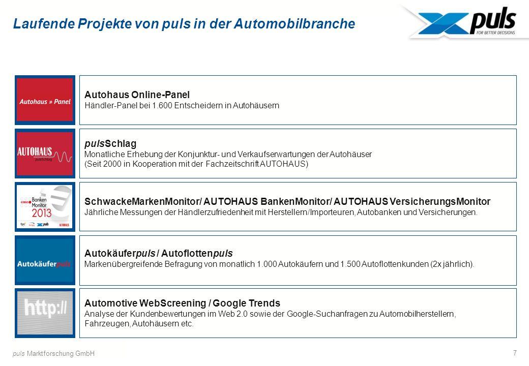 8 Typische Individualprojekte von puls in der Automobilbranche Mitarbeiter Autobanken / Versicherungen Automobilhersteller / Händler Sales Driver Analysen Markendifferenzierung, Händlerzufriedenheit, Local Hero Konzepte, Marktpotenziale, Kundenfeedbackkonzepte, Analyse und Treiber der Kundenloyalität Automobilvertrieb 3.0 Customer Journey- und Kundenkontaktpunktanalysen, Multi Channel-Strategien, Google- Insights, Erfolgsmessung von Facebook-Aktivitäten, Autokaufberater GenauMeinAuto Händlerzufriedenheit / Beziehungsmanagement zu den Händlern, Customer Journey automobiler Finanzierungs- und Versicherungskunden Mitarbeiterbefragungen, Employer Branding Konzepte puls Marktforschung GmbH