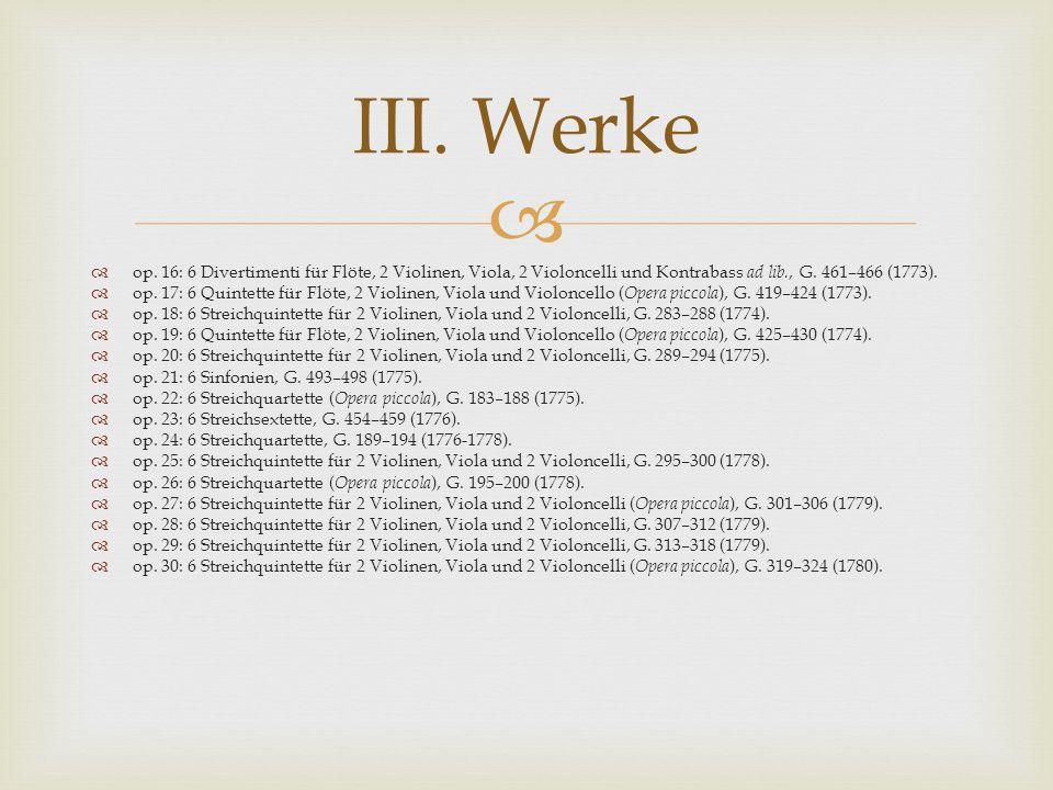   op.16: 6 Divertimenti für Flöte, 2 Violinen, Viola, 2 Violoncelli und Kontrabass ad lib., G.
