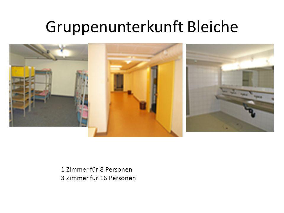 Gruppenunterkunft Bleiche 1 Zimmer für 8 Personen 3 Zimmer für 16 Personen